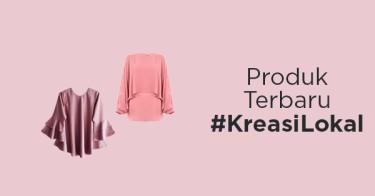 Produk Terbaru #KreasiLokal