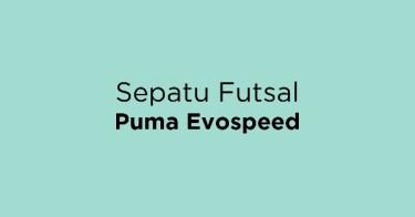 Jual Sepatu Futsal Puma Evospeed - Beli Harga Terbaik  b18a40f8fe