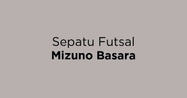 Jual Sepatu Futsal Mizuno Basara - Beli Harga Terbaik  c5d5def593