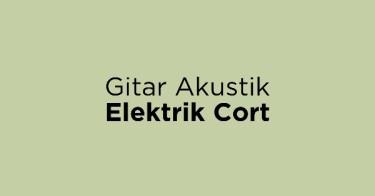 Gitar Akustik Elektrik Cort Depok