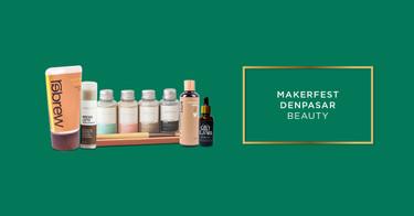 Makerfest Denpasar Beauty