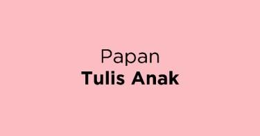 Papan Tulis Anak Bandung