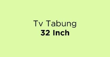 Tv Tabung 32 Inch