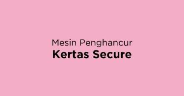 Mesin Penghancur Kertas Secure Bandung