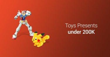 Toys Presents under 200K
