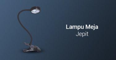Lampu Meja Jepit Bandung