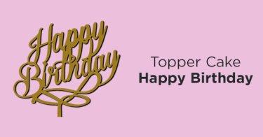 Topper Cake Happy Birthday