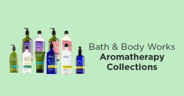 Bath & Body Works Aromatherapy