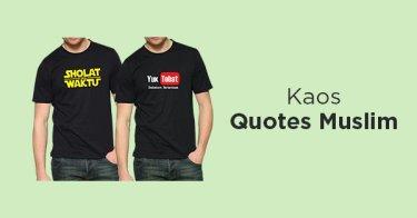 Kaos Quotes Muslim