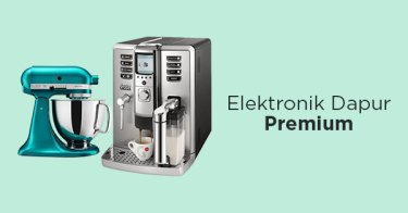 Elektronik Dapur Premium