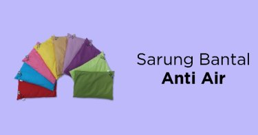 Sarung Bantal Anti Air