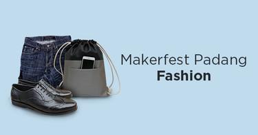 Makerfest Padang Fashion
