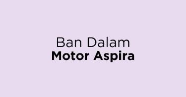 Ban Dalam Motor Aspira