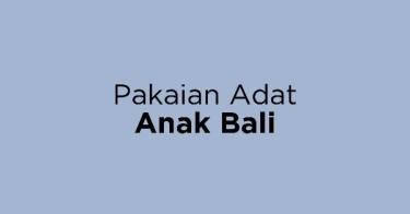 Pakaian Adat Anak Bali