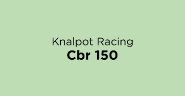 Knalpot Racing Cbr 150