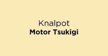 Knalpot Motor Tsukigi