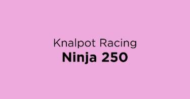 Knalpot Racing Ninja 250