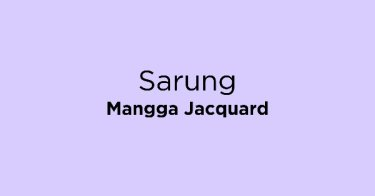 Sarung Mangga Jacquard