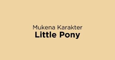 Mukena Karakter Little Pony