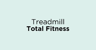 Treadmill Total Fitness Surabaya
