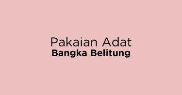 Pakaian Adat Bangka Belitung