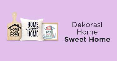 Dekorasi Home Sweet Home