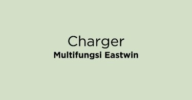 Charger Multifungsi Eastwin