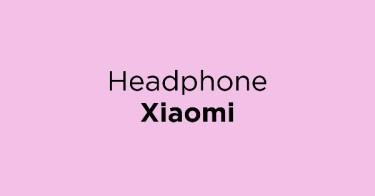 Headphone Xiaomi