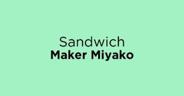 Sandwich Maker Miyako