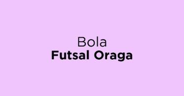 Bola Futsal Oraga