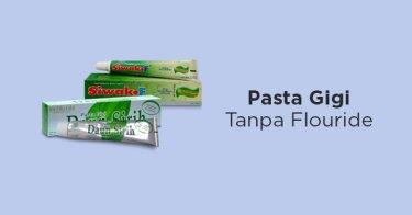 Pasta Gigi Tanpa Fluoride