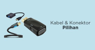 Kabel & Konektor Pilihan