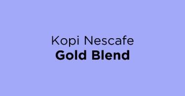 Kopi Nescafe Gold Blend