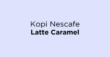 Kopi Nescafe Latte Caramel