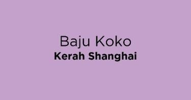 Baju Koko Kerah Shanghai