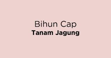 Bihun Cap Tanam Jagung