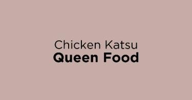 Chicken Katsu Queen Food