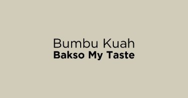 Bumbu Kuah Bakso My Taste