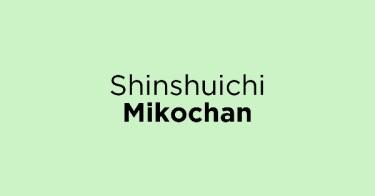 Shinshuichi Mikochan