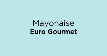 Mayonaise Euro Gourmet