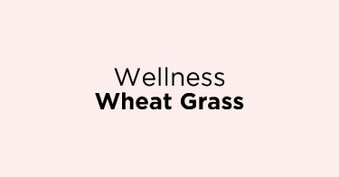 Wellness Wheat Grass