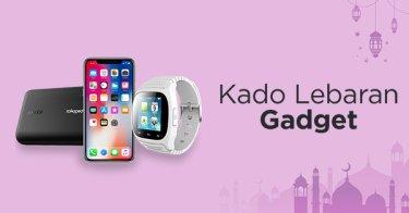 Jual Kado Lebaran Gadget dengan Harga Terbaik dan Terlengkap
