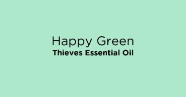 Happy Green Thieves Essential Oil