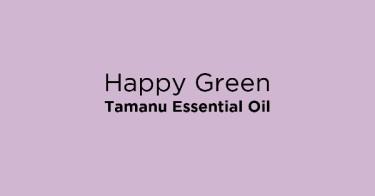 Happy Green Tamanu Essential Oil