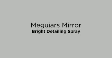 Meguiars Mirror Bright Detailing Spray