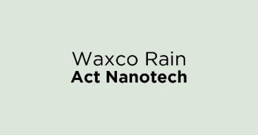 Waxco Rain Act Nanotech