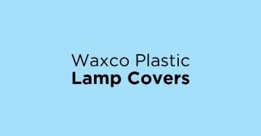 Waxco Plastic Lamp Covers
