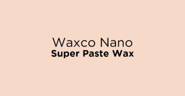 Waxco Nano Super Paste Wax