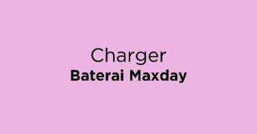 Charger Baterai Maxday