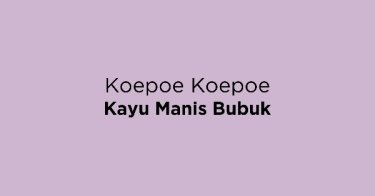Koepoe Koepoe Kayu Manis Bubuk